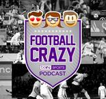 Football Crazy Episode 66 - The Season 3 Premiere
