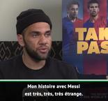 "La Liga - FC Barcelone / Alves : ""Avec Messi, on a immédiatement accroché"""