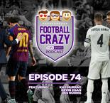 Injured Messi to Miss El Clasico - Football Crazy Podcast Episode 74