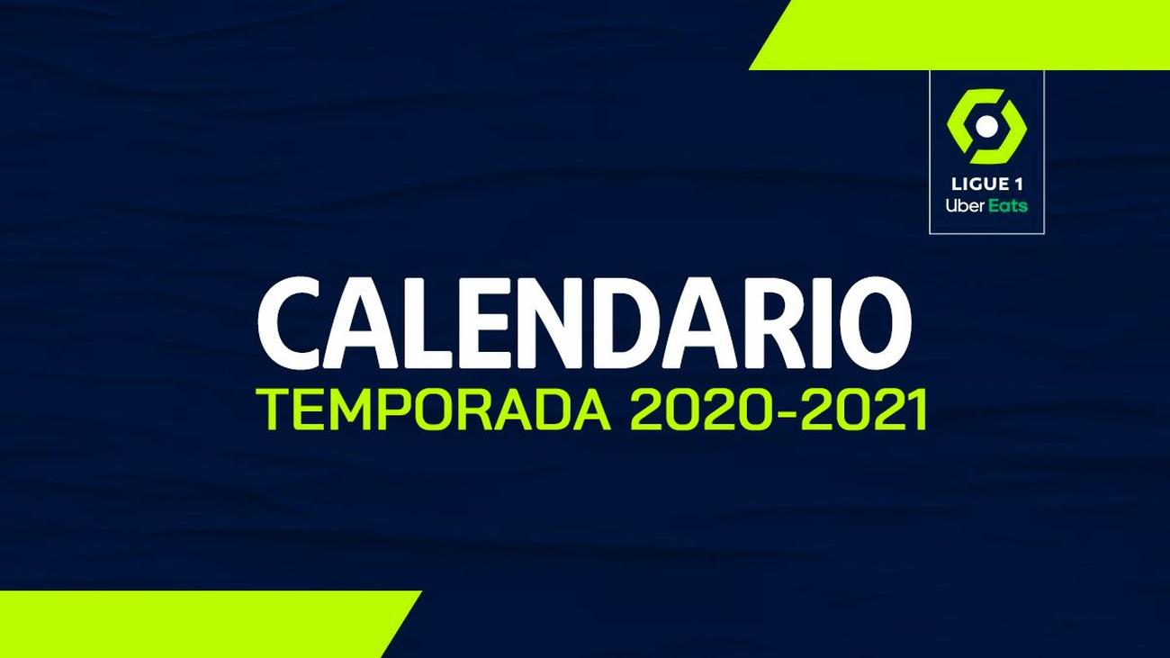 Calendario de la temporada Ligue 1 Uber Eats 2020 2021