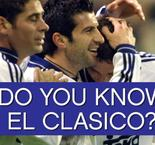 Do you know El Clasico?
