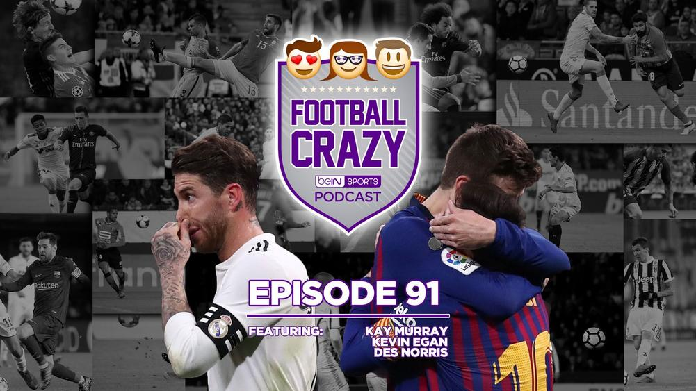 The Clasico Decompression Chamber - Football Crazy Podcast Episode 91
