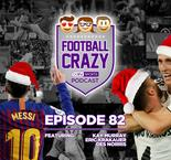 It's the Most Wonderful League in the World - Football Crazy Episode 82