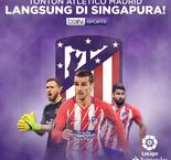 Catch Atletico Madrid LIVE in Singapore Results