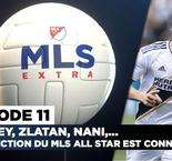 MLS Extra - Du très lourd au All-Star Game !