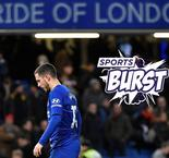 Sports Burst - Real Madrid's Green Light For Hazard