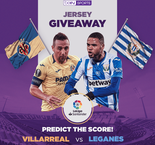 PREDICT THE SCORE: Villarreal vs Leganes! Win an authentic LaLiga jersey and more!