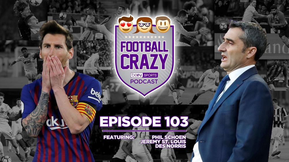 Barca's Spoiler-Filled End of Season Finale - Football Crazy Podcast Episode 103
