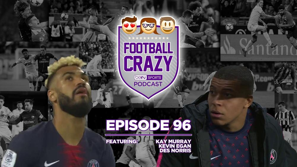 PSG's Party Pooper - Football Crazy Podcast Episode 96