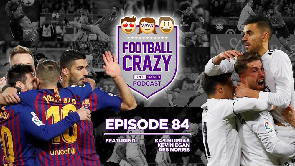 Winning Ugly and Winning Messi - Football Crazy Episode 84