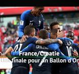 France-Croatie - Une finale pour un Ballon d'Or