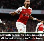 Emery wants Auba to be Premier League's top scorer