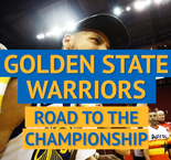 Golden State Warriors - Road to the Championship