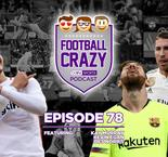 SEVILLA ARE TOP OF LA LIGA! - Football Crazy Episode 78