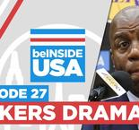 beINSIDE USA (Episode 27) : Lakers drama à Los Angeles !