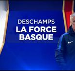 Deschamps, la force basque
