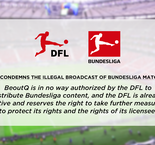 The Deutsche Fußball Liga has condemned the illegal broadcast of league matches by BeoutQ