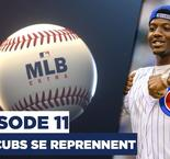 MLB Extra (Episode 11) : Les Cubs se reprennent