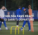 'Let's hope Super Frank comes in' - Chelsea fans on Sarri's departure